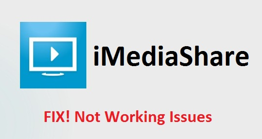 iMediaShare Not Working